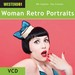 Woman Retro Portraits (WES-WE470VCD)