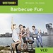 Barbecue Fun (WES-WE472VCD)