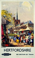 Poster produced for British Railways Eastern Region, showing a view of the Hertfordshire market town of Hitchin, with a busy outdoor market in the for...