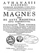 Kircher´s book on magnetism. Title page of the 1643 second edition of Magnes sive de arte magnetica Magnet or the Magnetic Art, by the German Jesuit s...