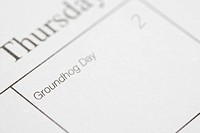 Close up of calendar displaying Groundhog Day