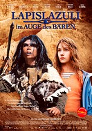 movie poster, Lapislazuli _ Im Auge des Bären, AUT / DEU / LUX 2006, director: Wolfgang Murberger and Elisabeth Scharang, movie with: Clarence John Ry...