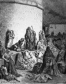 Gustave Doré, The People Mourning Over Jerusalem, Black and White Engraving