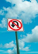 Low angle view of a No U Turn road sign