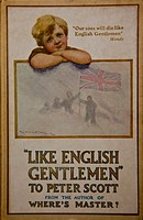 'Like English Gentlemen - to Peter Scott' by JM Barrie, author of Peter Pan; Barrie was related to Sir Robert Falcon Scott, book written for Scott's s...