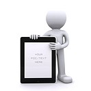3D man holding a blank tablet pc. Advertising concept. Isolated