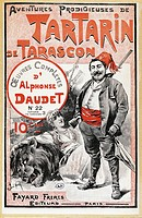 Tartarin of Tarascon, 1872, cover illustration for a late 19th century edition of the novel by Alphonse Daudet (1840-1898).  Paris, Bibliothèque Des A...