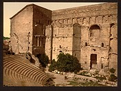 Roman theatre, Orange, Provence, France. Date between ca. 1890 and ca. 1900.