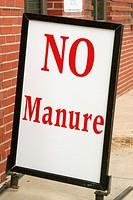 ´No Manure´ sign outside horse barn at State Fair, Indianapolis, Indiana, USA