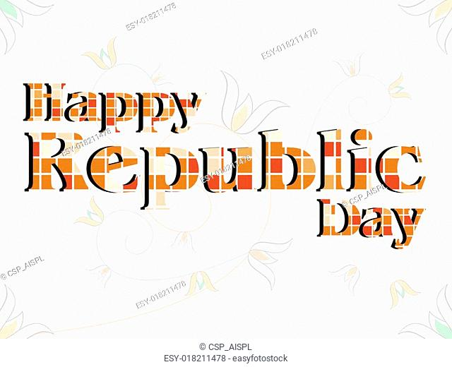 A vector illustration of a text Happy Republic Day made with blocks on floral background for Republic Day