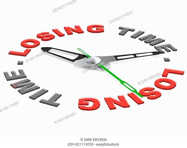 loosing time