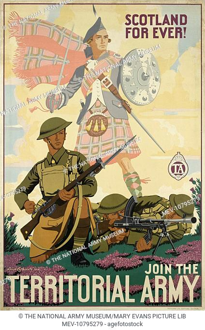 Scotland For Ever! Join the Territorial Army, 1938. Recruitment poster, after Lance Cattermole, printed by Greycaine Limited, Watford, 1938