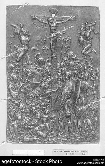 The Crucifixion. Artist: Moderno (Galeazzo Mondella) (Italian, Verona 1467-1528 Verona); Date: 16th century; Culture: Italian; Medium: Bronze; Dimensions: 4 1/2...