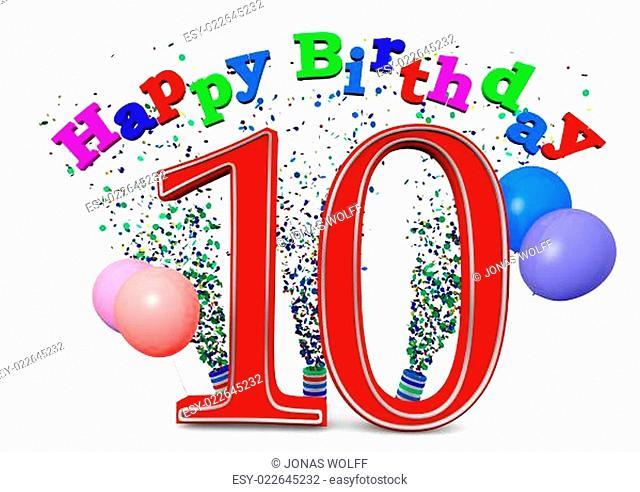 Eine 10 mit Happy Birthday und Ballons
