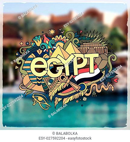 Egypt hand lettering and doodles elements background. Vector blurried illustration