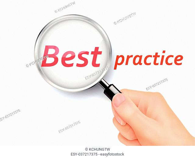 best practice showing through magnifying glass held by hand