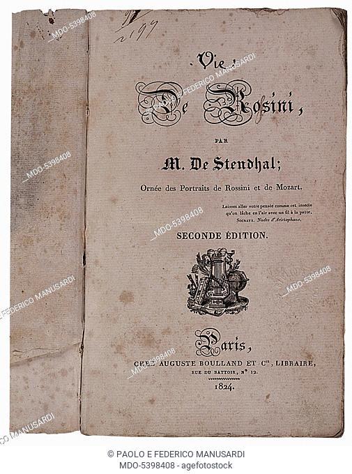 Frontispiece of Vie de Rossini (Frontespizio di Vie de Rossini), by Marie Henri Beyle known as Stendhal, 1824, 19th Century