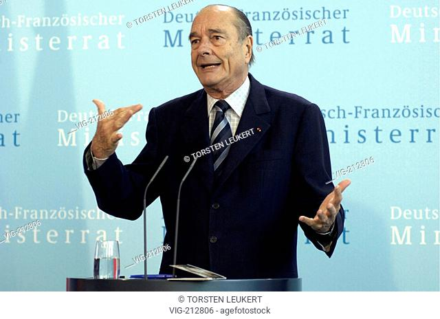 Jacques CHIRAC, president of France, during the meeting of the German French ministry council in the federal chancellery