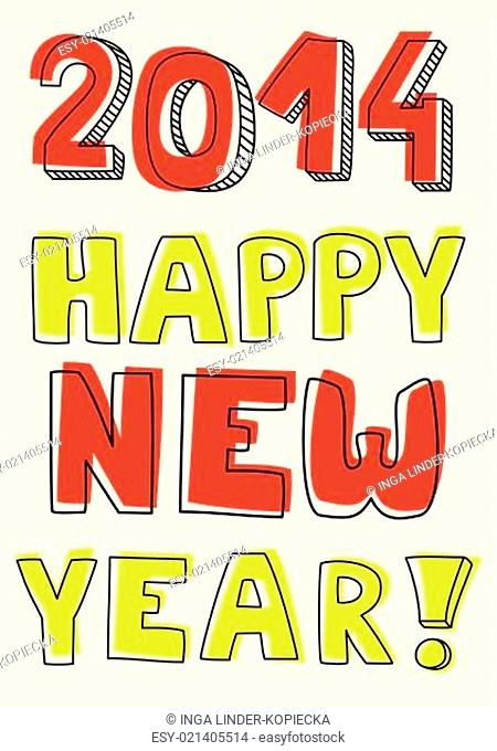Happy New Year 2014 hand drawn colorful vector wishes