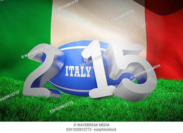 Composite image of italy rugby 2015 message