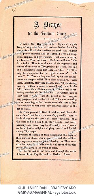 """Broadside from the American Civil War, entitled """"""""A Prayer for the Southern Cause, """""""" asking God for protection, health, and vigor for the South and Confederate..."""