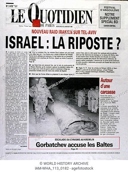 Headline in 'Le Quotidien' a French newspaper, 23rd January 1991, concerning a missile attack on Israel during the Gulf War (2 August 1990 - 28 February 1991)