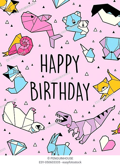 Happy Birthday greeting card. Vector illustration with origami animals and triangles