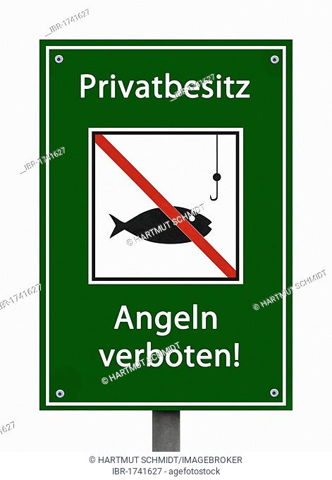 Sign with pictogram, Privatbesitz, Angeln verboten, German for Private property, no fishing