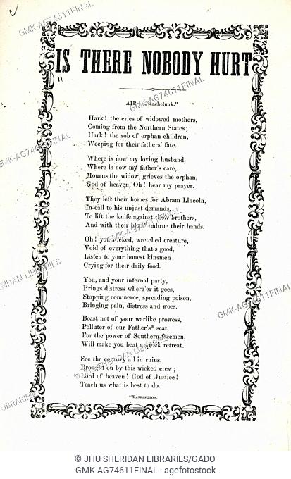 Broadside from the American Civil War, entitled 'Is There Nobody Hurt', mourning the losses of Union and the destruction, from the Confederate perspective, 1861