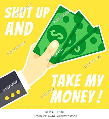Shut up and take my money concept. Hand holding cash. Thin white line flat design. Vector illustration isolated on yellow background