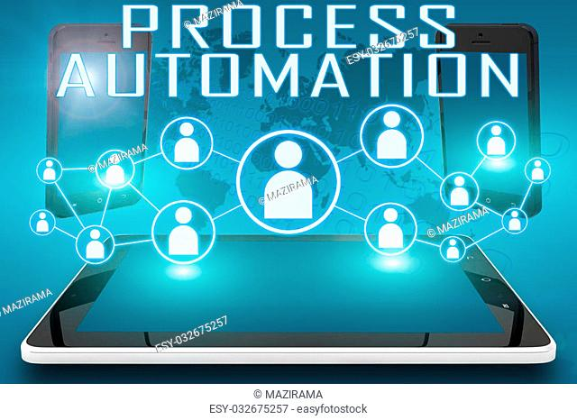 Process Automation - text illustration with social icons and tablet computer and mobile cellphones on cyan digital world map background
