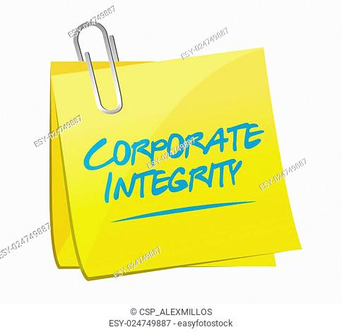 Corporate integrity isolated memo sign concept