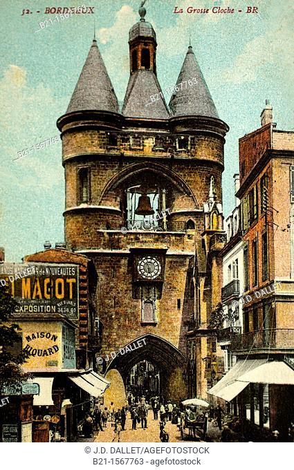 Grosse Cloche, postcard c. 1900, Bordeaux, Gironde, Aquitaine, France