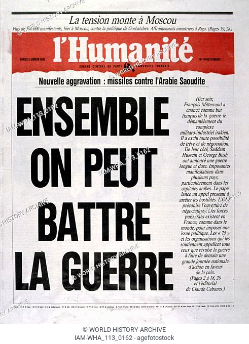 Headline in 'l'Humanite' a French left wing, newspaper, 21st January 1991, calling for protest against the escalating action in the Gulf War (2 August 1990 - 28...