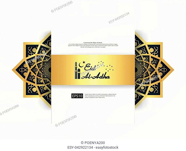 Eid Al Adha Mubarak greeting Design. abstract gold color mandala with pattern ornament element. islamic invitation Banner or Card Background Vector illustration