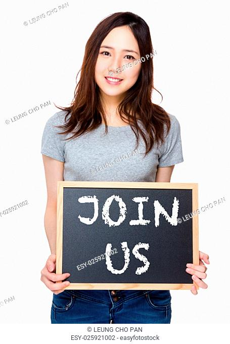 Woman hand hold with blackboard and showing phrase of join us