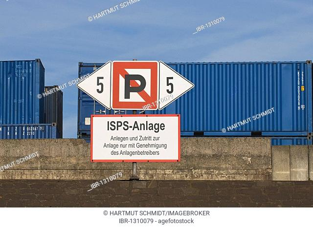 ISPS International Ship and Port Facility Security, port security zone, shipping sign, no parking, in the back oversea containers on the wharf, Duisburg