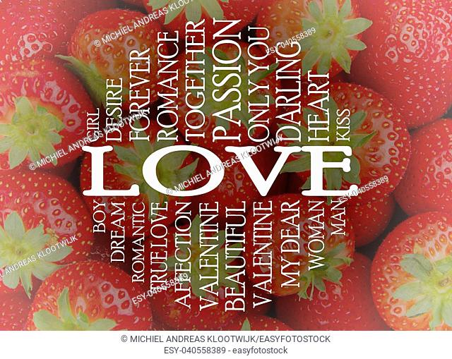 Love word cloud concept with a strawberry background