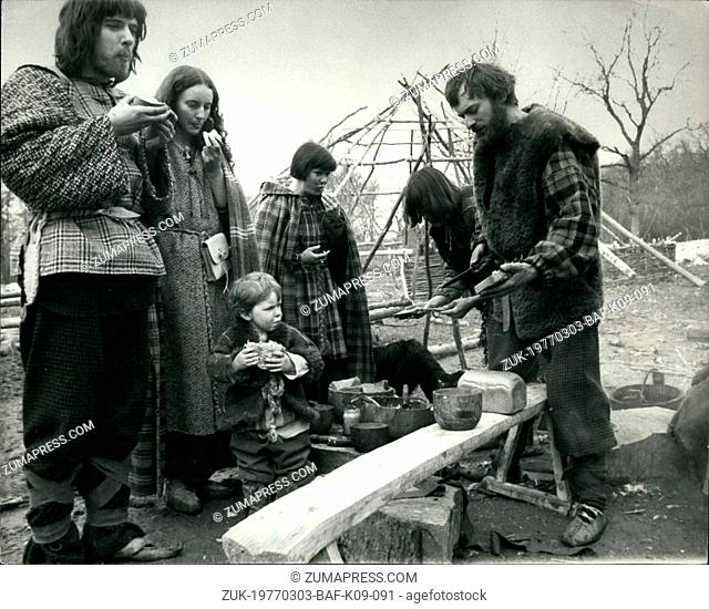 Mar. 03, 1977 - Back To The Iron Age: Fifteen volunteer castaways, including three children, were at home to the press, yesterday in a replica Iron Age...