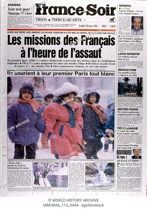 Headline of the French publication 'France-Soir' reporting on the Gulf War; February 1991. The Gulf War (2 August 1990 - 28 February 1991)
