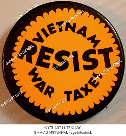 A protest pin that reads 'Resist Vietnam War taxes', it was created due to the public backlash against congressional approval of President Johnson's tax...
