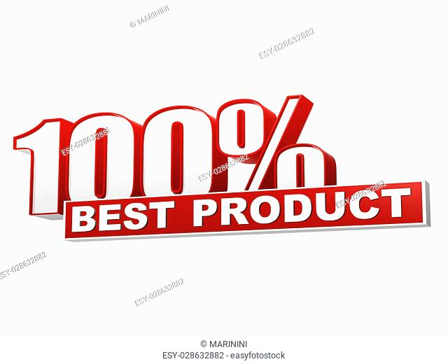 text 100 percentages best product 3d red white banner, letters and block, business concept
