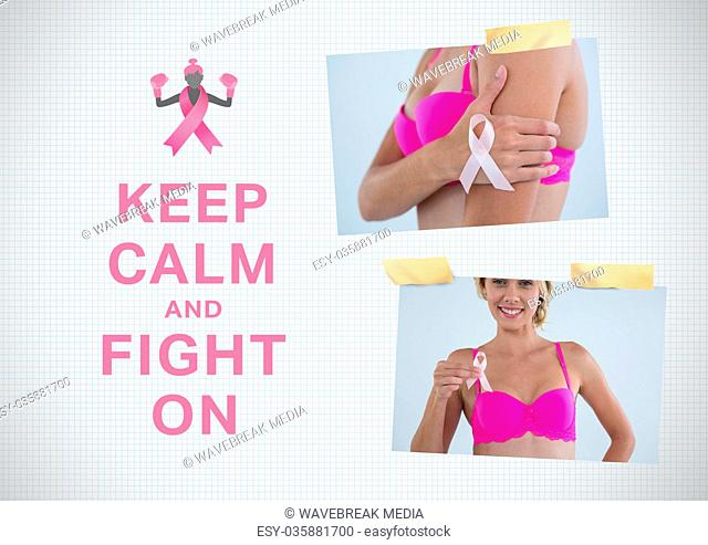 Keep calm and fight on text and Breast Cancer Awareness Photo Collage