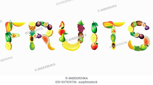 Fruits word from ripe fruits, vector illustration