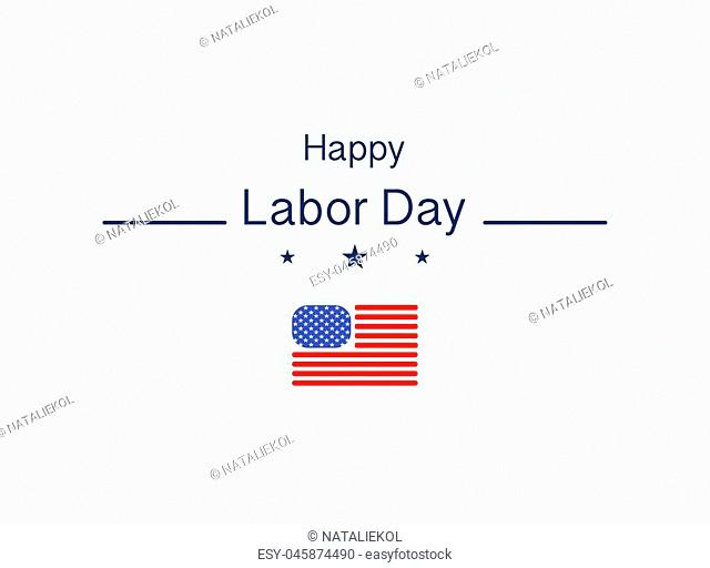 Happy Labor day illustration with stars on background