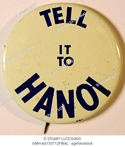 """Pinback button with text reading """"""""Tell it to Hanoi"""""""", protesting the Vietnam War, 1965"""