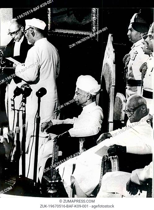 May 16, 1967 - 16-5-67 New Indian President sworn-in. Photo Shows: Dr. Zakir Husain (second from left), being sworn in as the new President of India
