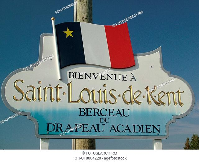 New Brunswick, Canada, Acadian Coastal Drive, Saint Louis de Kent, Acadian Village, welcome sign