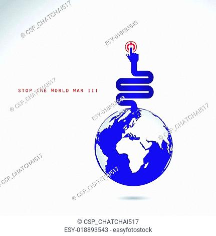 World symbol with hands press the button, stop the world war III concept