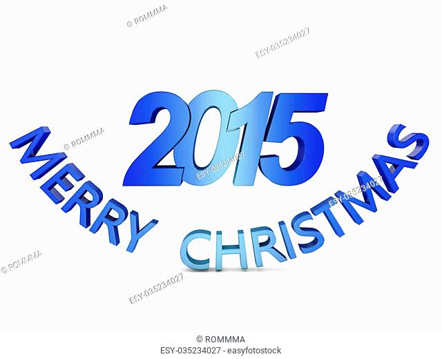 """colored volumetric inscription: """"""""Merry Christmas 2015"""""""" on a white background"""